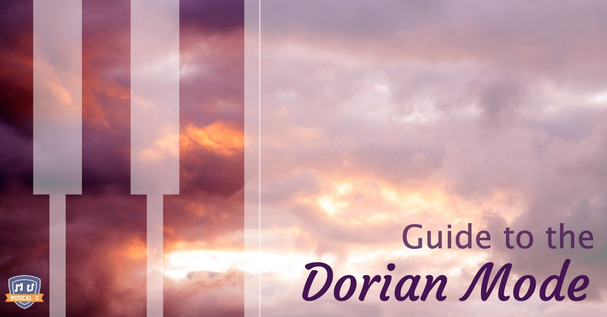 The Ultimate Guide to the Dorian Mode