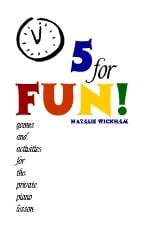 5 For Fun Book - Games and Activities for the Private Piano Lesson