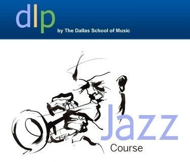 UPDATE: DLP launches their new Jazz Course!