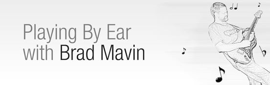 Playing by Ear with Brad Mavin