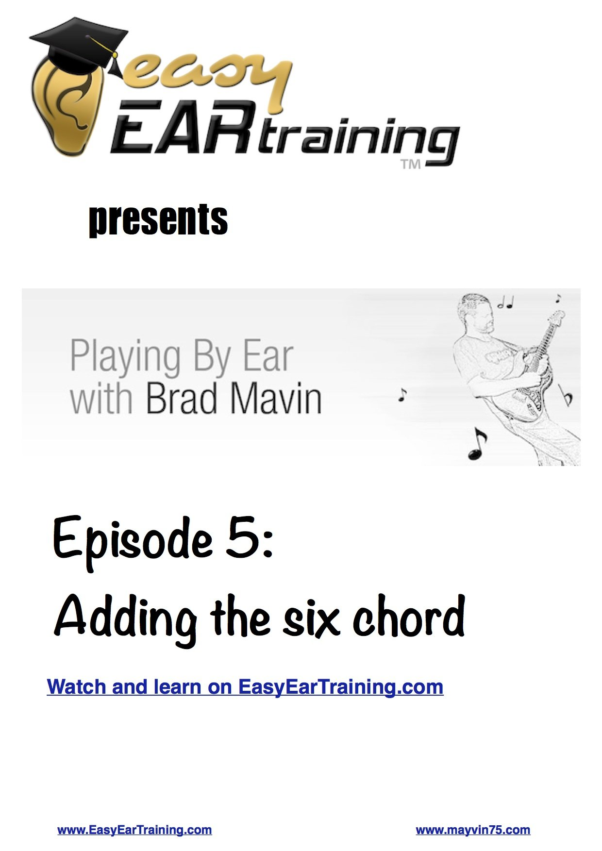 Playing by Ear, with Brad Mavin: Adding the 6 Chord