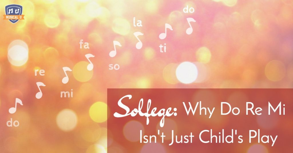 Solfege: Why Do Re Mi Isn't Just Child's Play