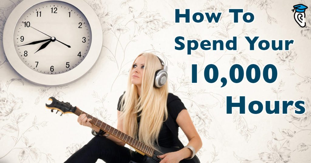 How Musicians Should Spend Their 10,000 Hours