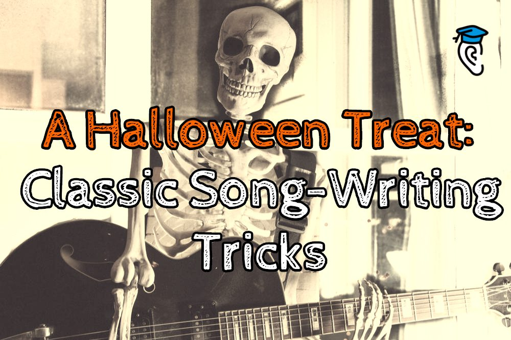 A Halloween Treat: Classic Song-Writing Tricks