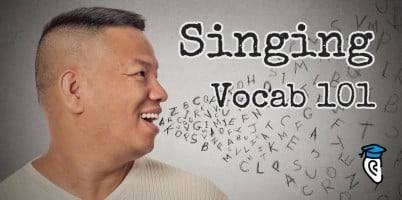 Singing Vocab 101