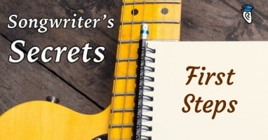 Songwriters secrets-first steps sm