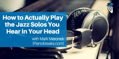 How_to_play_jazz_solos_Mark_Meronek