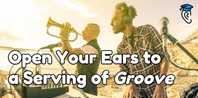 Open your ears to a serving of groove