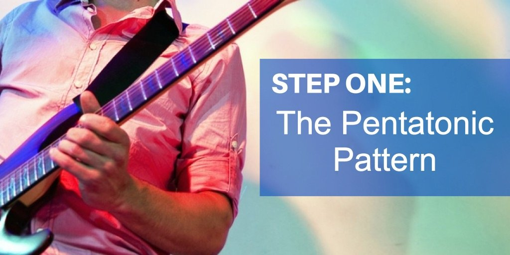 Guitar Improvisation: Step one, Pentatonic Pattern