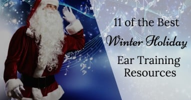 11 of the best winter holiday ear training resources