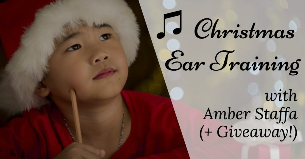 Christmas Ear Training with Amber Staffa (+ Giveaway!)