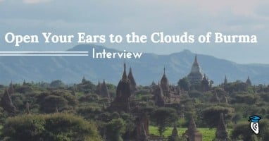Open your ears to the clouds of Burma sm