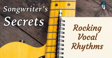 Songwriters secrets-rocking vocal rhythms sm
