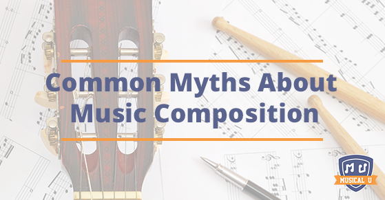 Common Myths About Music Composition