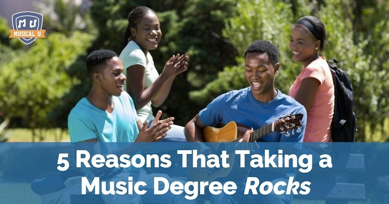 5 Reasons That Taking a Music Degree Rocks