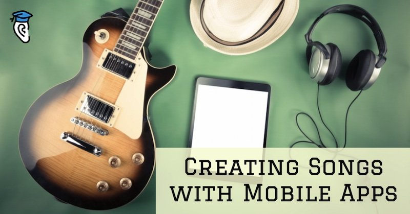 Creating Songs with Mobile Apps nr