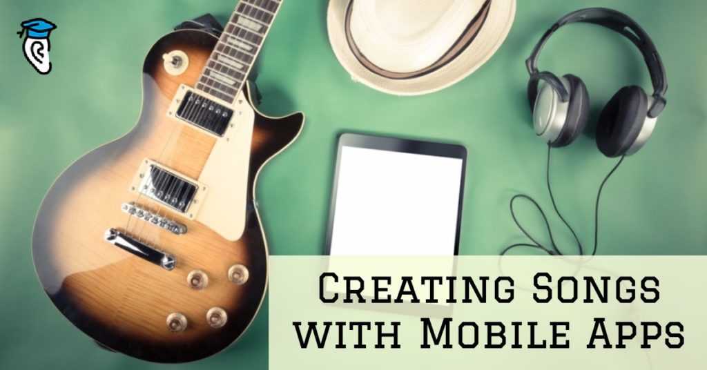 Creating Songs with Mobile Apps