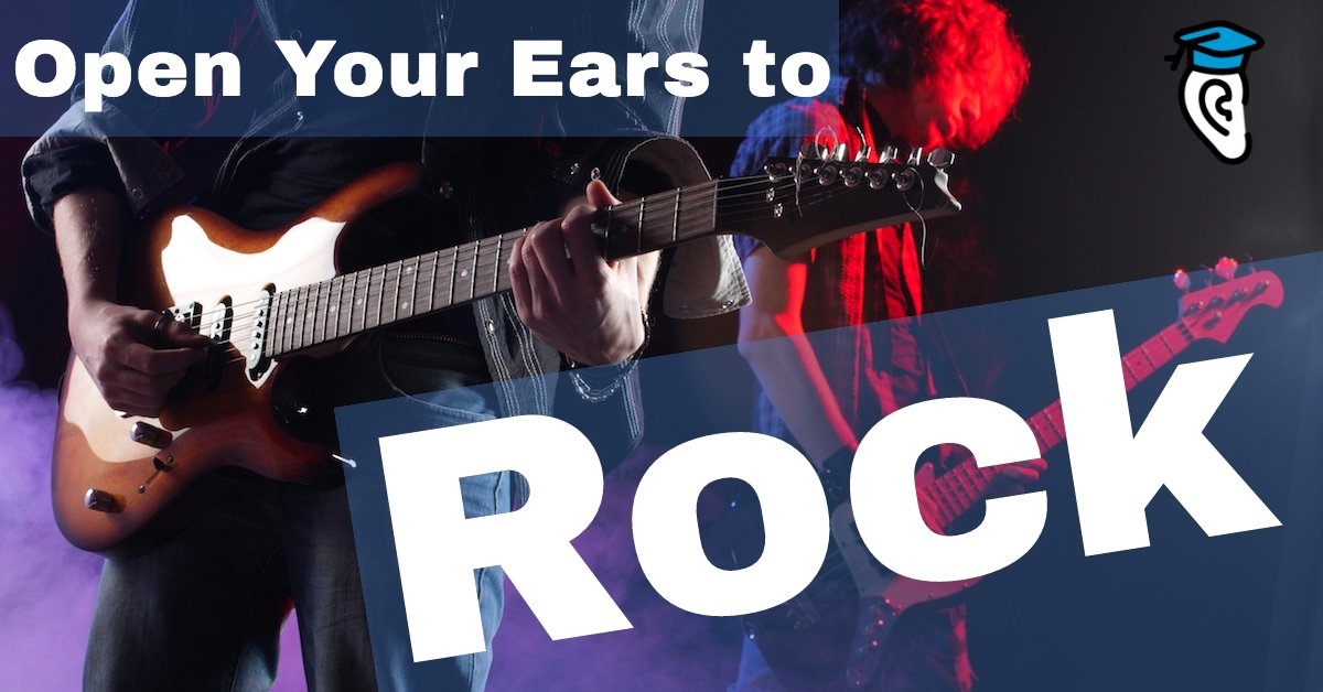 Open Your Ears to Rock Music