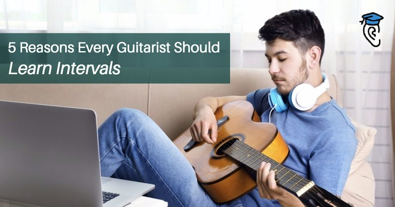 5 reasons every guitarist should learn intervals