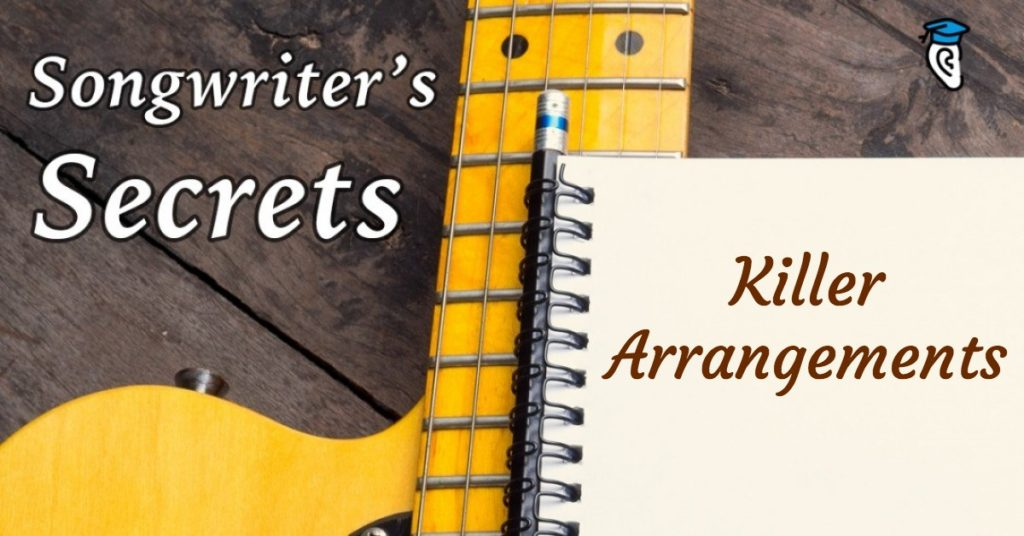 Songwriter's Secrets: Killer Arrangements