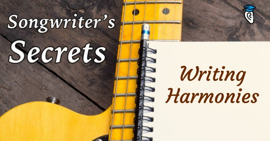 Songwriter's Secrets: Writing Harmonies