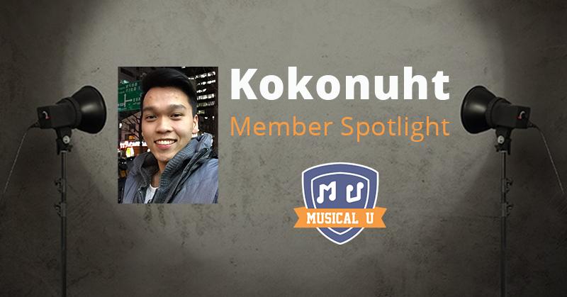 Musical U Member Spotlight: Kokonuht