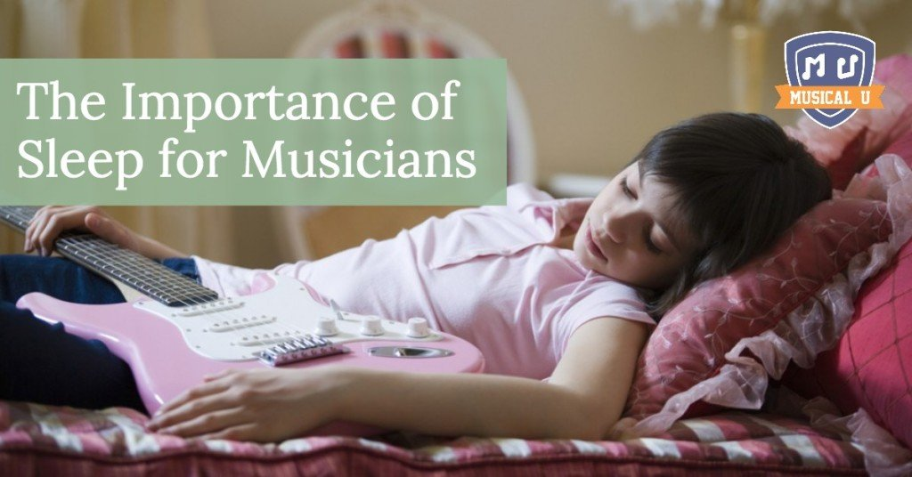 The Importance of Sleep for Musicians