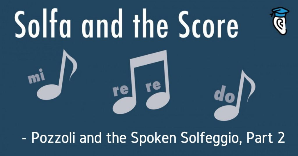 Pozzoli and the Spoken Solfeggio, Part 2