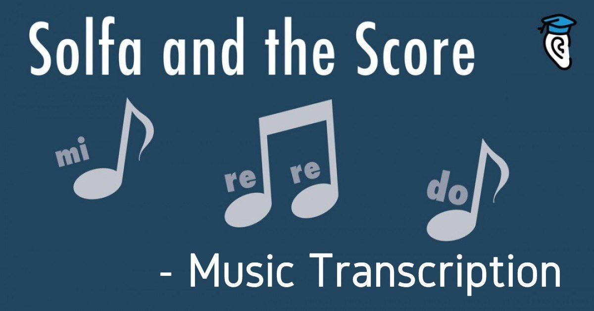 Solfa and the Score: Music Transcription