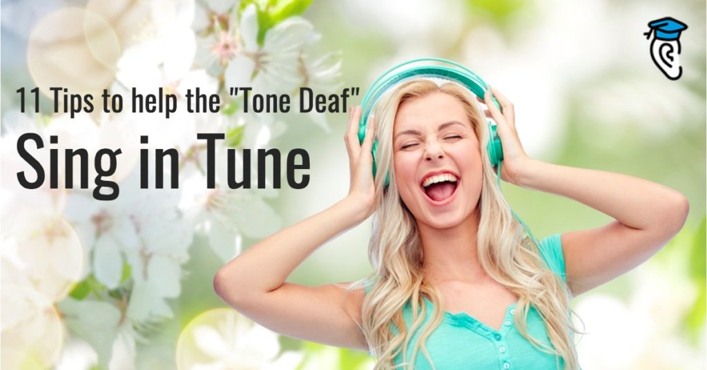 "11 Tips to Help the ""Tone Deaf"" Sing in Tune"