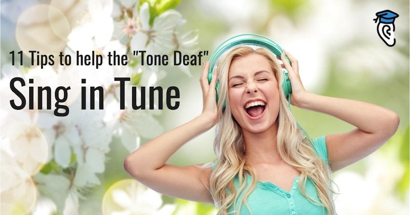 11 Tips to Help the Tone Deaf Sing in Tune 800