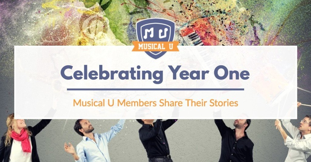 Celebrating Year One: Musical U Members Share Their Stories