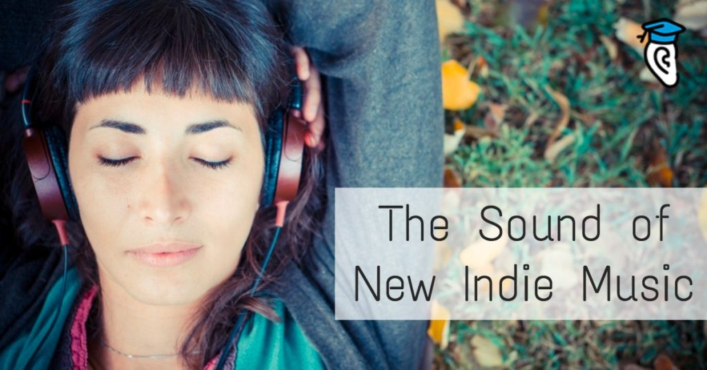 The Sound of New Indie Music