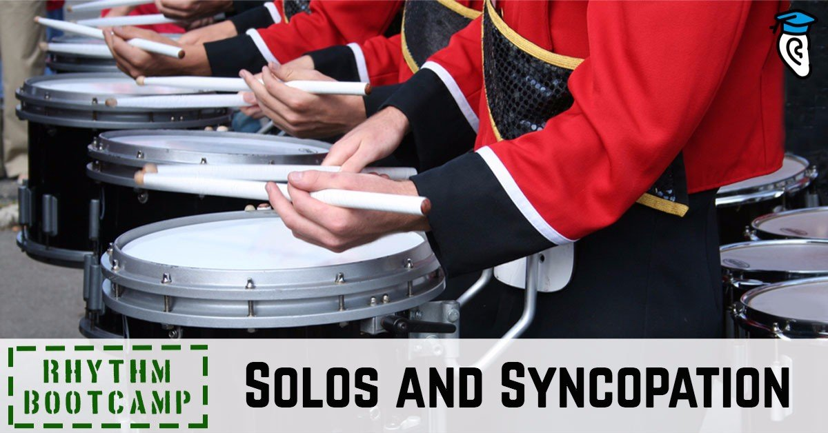 Common Rhythm Problem Spots: Solos and Syncopation