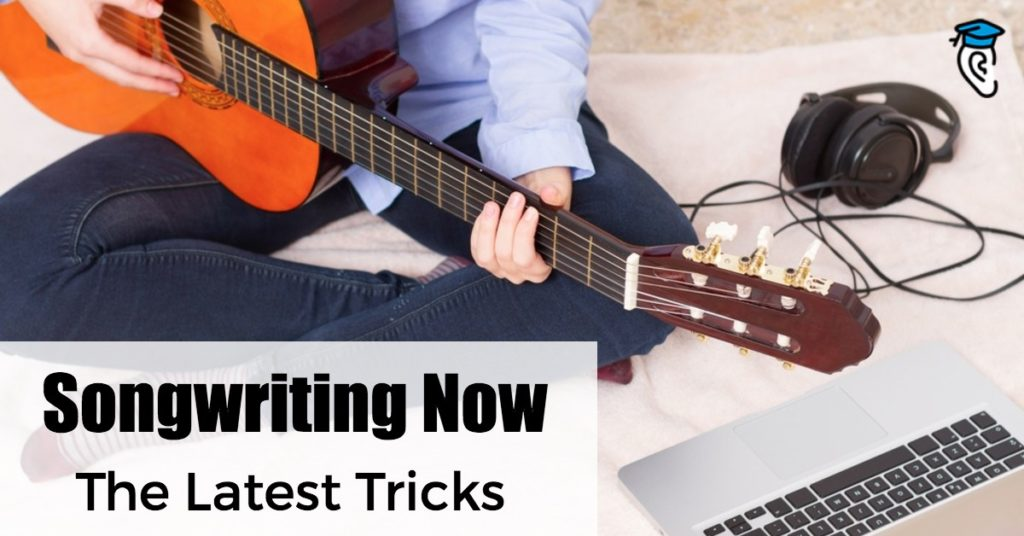 Songwriting Now: The Latest Tricks