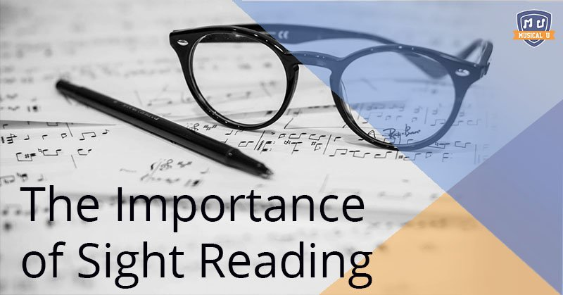 The Importance of Sight Reading