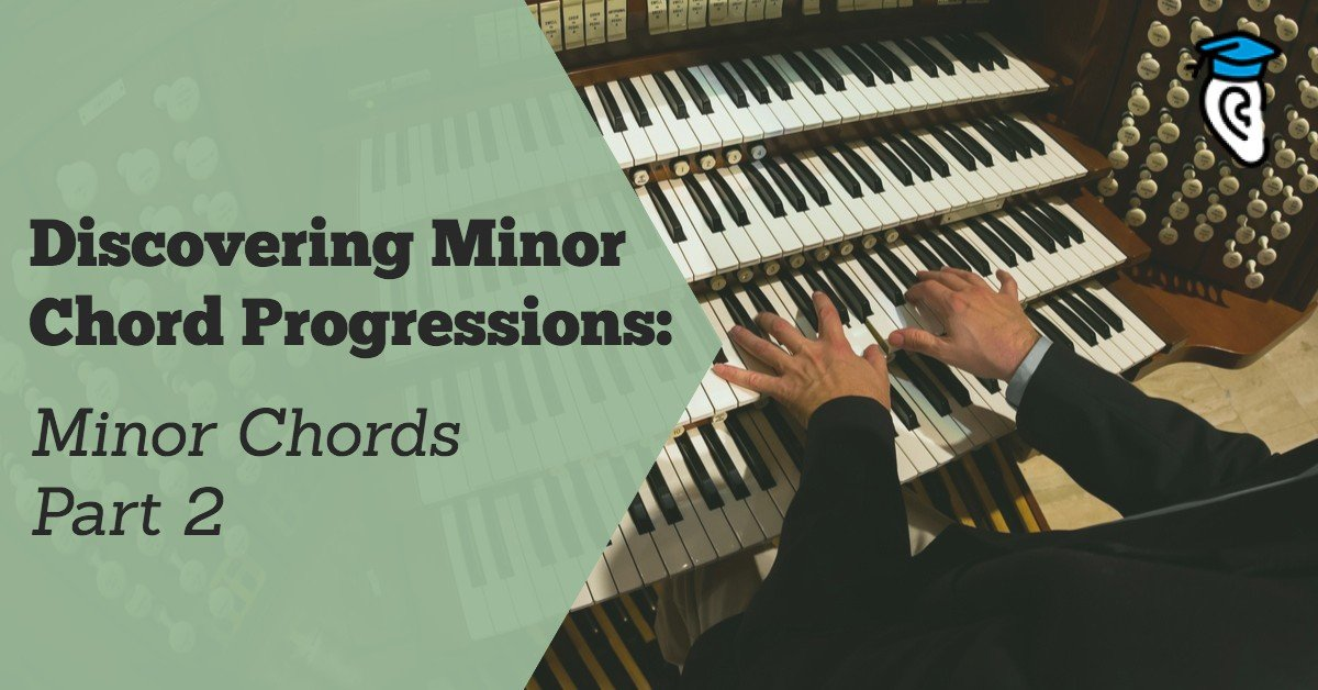 Discovering Minor Chord Progressions: Part Two