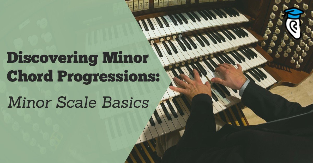 Discovering Minor Chord Progressions Minor Scale Basics Musical U