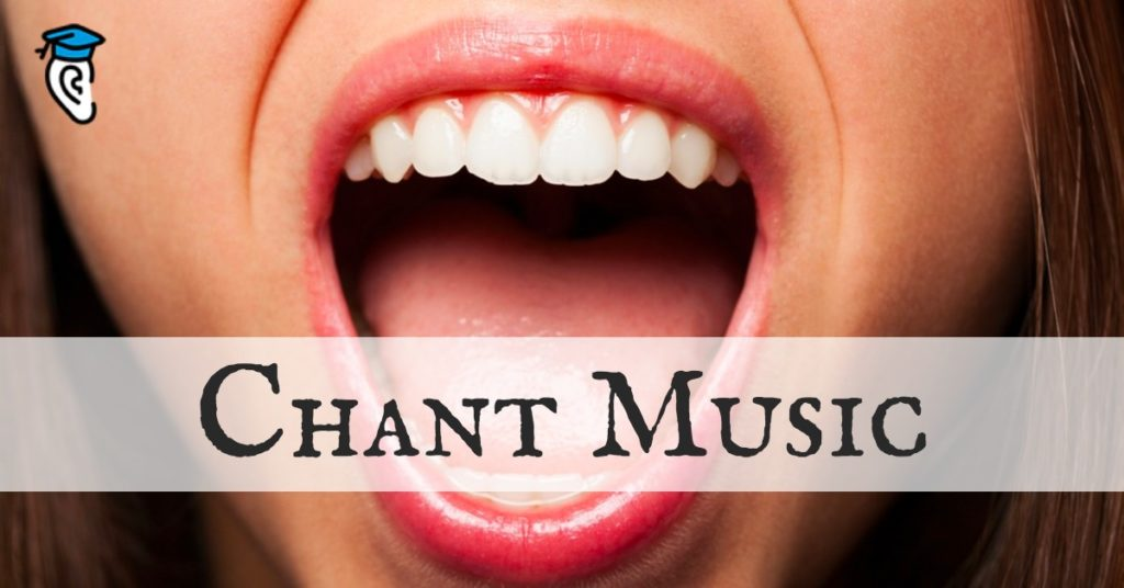 Open Your Ears to Chant Music