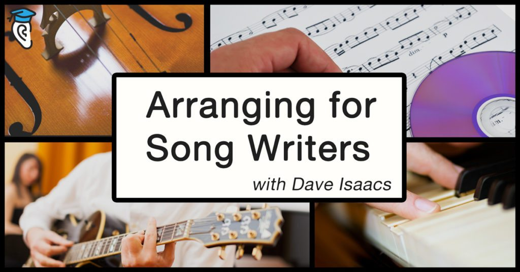 Arranging for Songwriters, with Nashville Guitar Guru Dave Isaacs