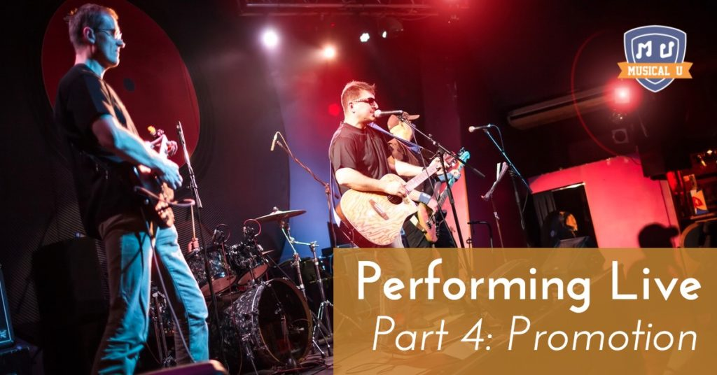 Performing Live, Part 4: Promotion
