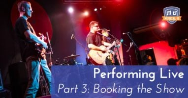 performing-live-part3-booking-the-show