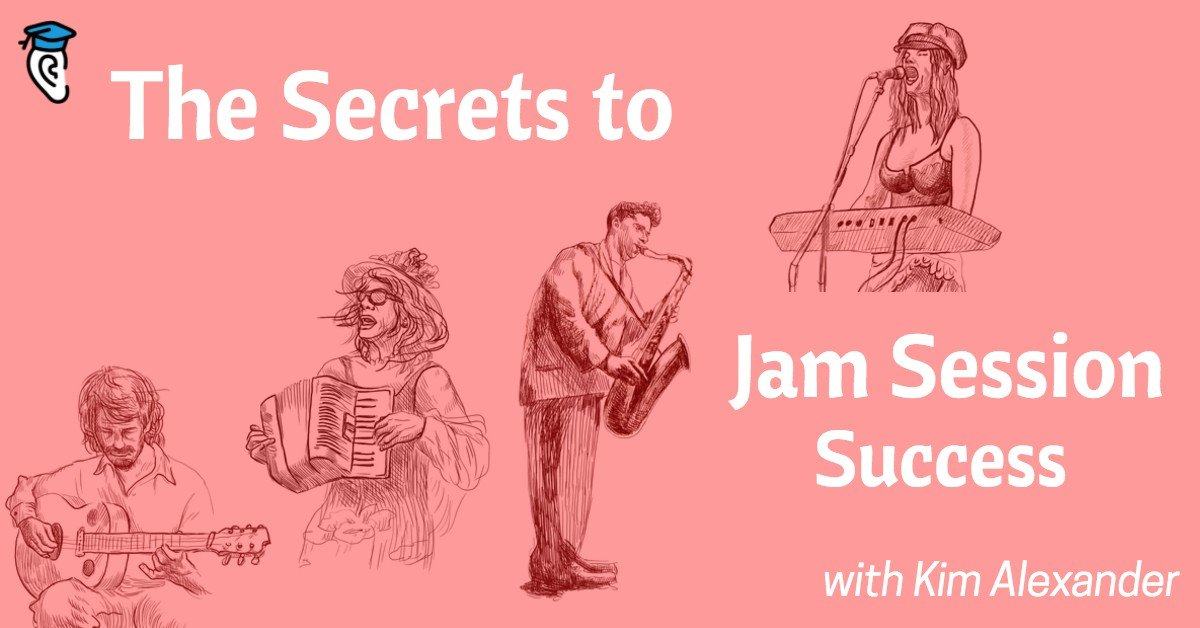 The Keys To Jam Session Success With Kim Alexander