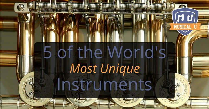 5 of the World's Most Unique Instruments