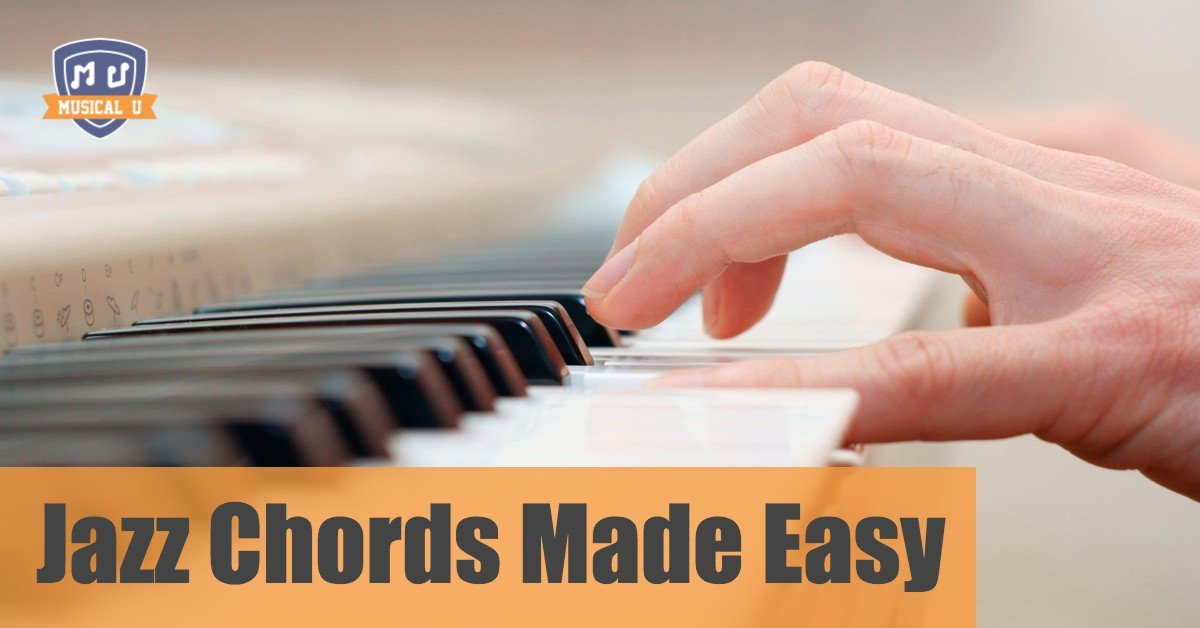 Jazz Piano Chords Made Easy Musical U