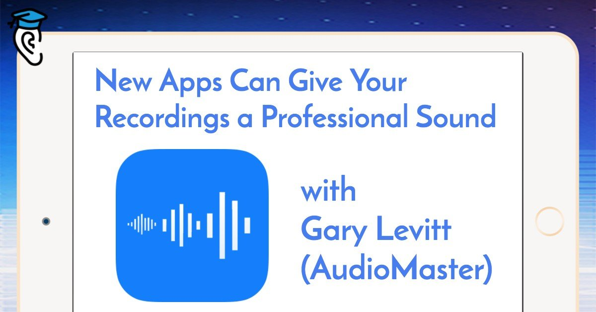 New Apps Can Give Your Recordings a Professional Sound