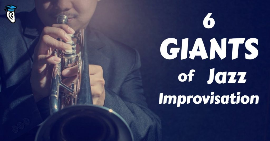 Six Giants of Jazz Improvisation