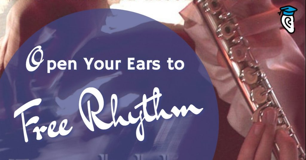 Open Your Ears to Free Rhythm