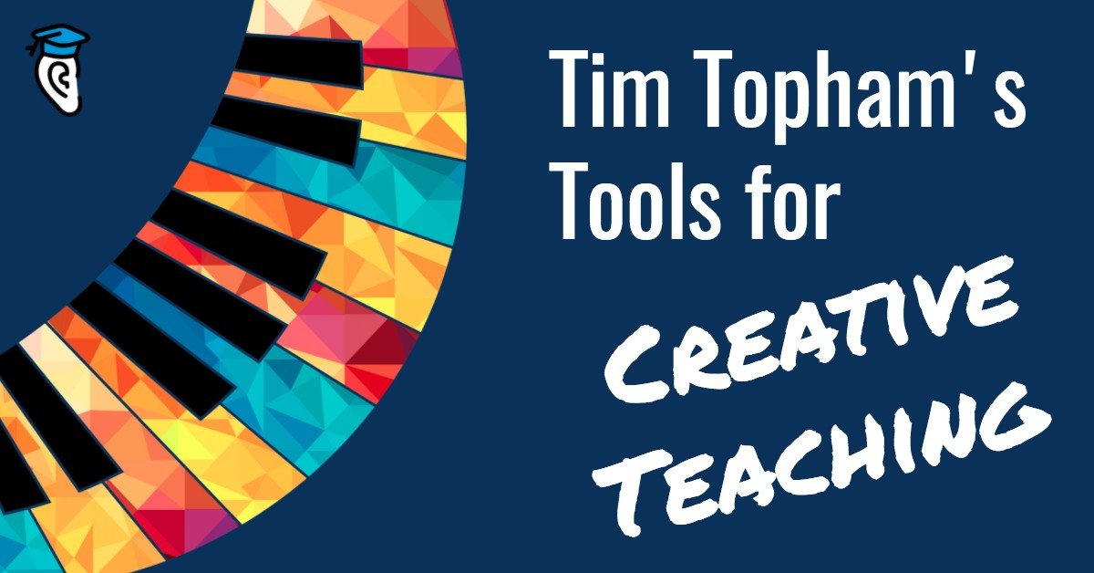 Tim Topham's Tools for Creative Teaching