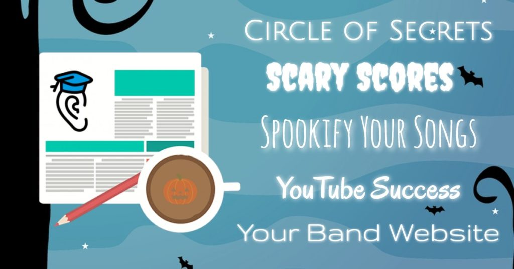 Scary Scores, Spookify Your Songs and Circle Secrets